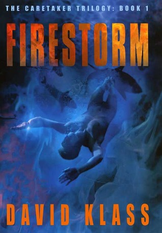 Firestorm by David Klass