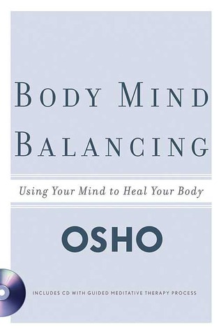 Body Mind Balancing by Osho