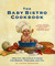 The Baby Bistro Cookbook: Healthy, Delicious Cuisine for Babies, Toddlers, and You