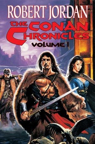 The Conan Chronicles: Volume 1 (Conan, #1-3)
