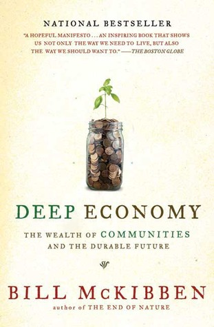 Deep Economy by Bill McKibben