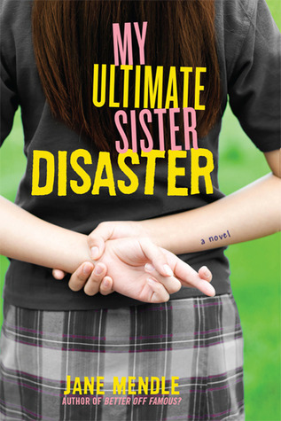 Book Review: My Ultimate Sister Disaster