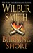 The Burning Shore by Wilbur A. Smith