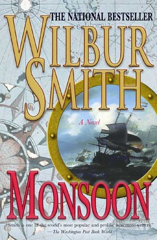 Monsoon by Wilbur A. Smith