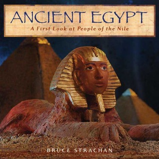 Ancient Egypt: A First Look at People of the Nile