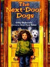 The Next-Door Dogs