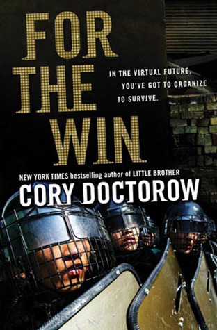 For the Win by Cory Doctorow