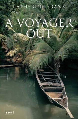 A Voyager Out by Katherine Frank