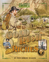 All About America: Gold Rush and Riches