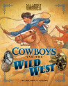All About America: Cowboys and Wild West