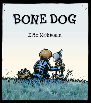 Bone Dog by Eric Rohmann