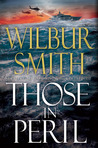 Those in Peril by Wilbur A. Smith
