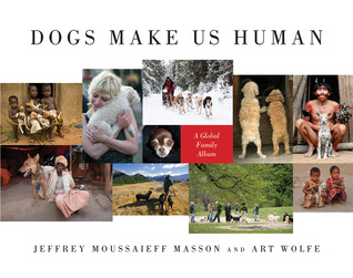 Dogs Make Us Human by Art Wolfe