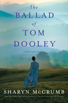 The Ballad of Tom Dooley (Ballad Series, #9)