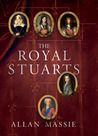 The Royal Stuarts by Allan Massie