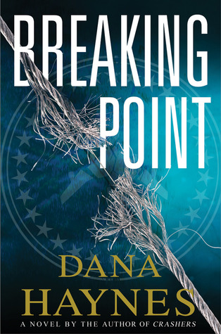 Breaking Point by Dana Haynes