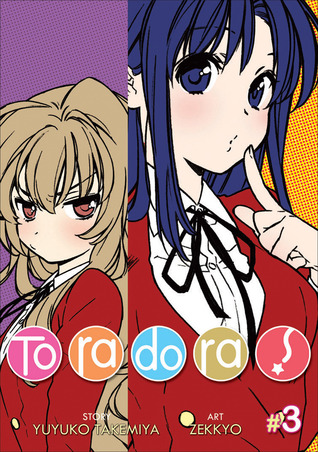 Toradora! Vol. 3 by Yuyuko Takemiya