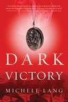 Dark Victory (Lady Lazarus Trilogy, #2)