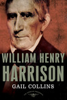 William Henry Harrison (The American Presidents, #9)