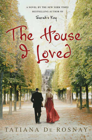 The House I Loved by Tatiana de Rosnay