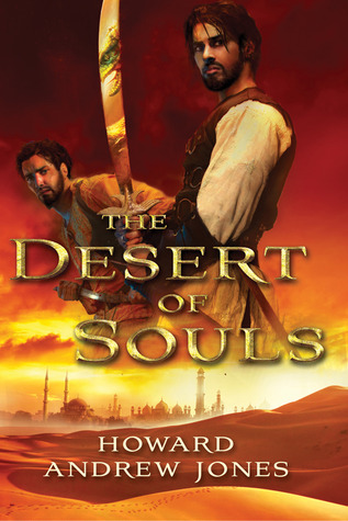 The Desert of Souls (The Chronicles of Sword and Sand #1)