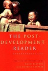 The Post-Development Reader by Majid Rahnema