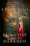 Brightest Kind of Darkness (Brightest Kind of Darkness #1)