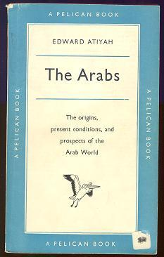 The Arabs by Edward Atiyah