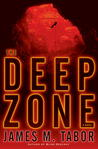 The Deep Zone (Hallie Leland, #1)