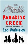 Paradise Creek by Leo Walmsley