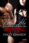 Bind Me (Pact of Seduction, #1)