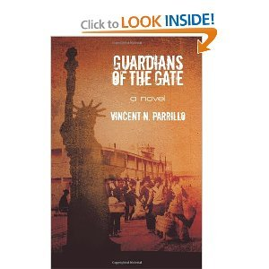 Guardians of the Gate by Vincent N. Parrillo