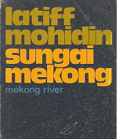 Sungai Mekong by Latiff Mohidin