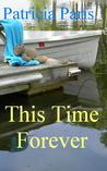 This Time Forever (Glebe Point Cay, #1)