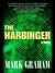 The Harbinger by Mark Graham