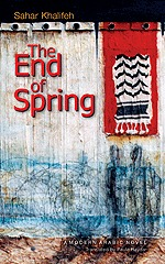The End of Spring by Sahar Khalifeh