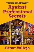 Against Professional Secrets