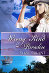 The Wrong Kind of Paradise by Suzie Grant