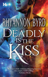 Deadly is the Kiss (Grangers, #1)
