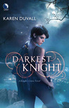 Darkest Knight (Knight's Curse #2)