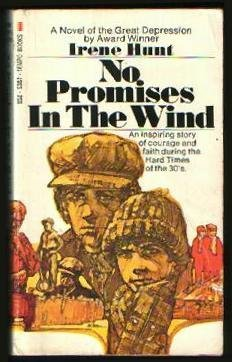No Promises In The Wind by Irene Hunt