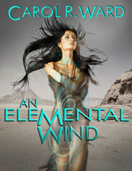 An Elemental Wind by Carol R. Ward