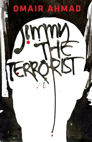 Jimmy, the Terrorist by Omair Ahmad