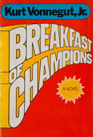 Breakfast Of Champions by Kurt Vonnegut