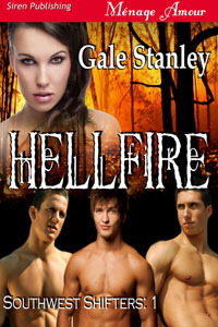 Hellfire by Gale Stanley