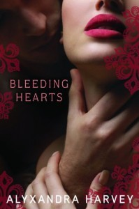 Bleeding Hearts by Alyxandra Harvey