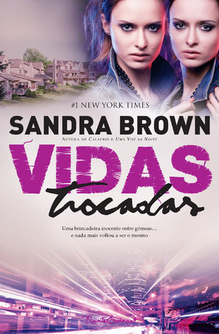 Vidas Trocadas by Sandra Brown