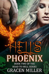 Hell's Phoenix (The Road To Hell, #2)