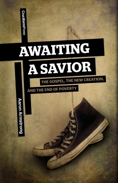 Awaiting a Savior by Aaron Armstrong