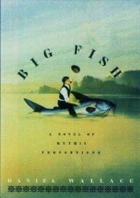 Big Fish by Daniel Wallace
